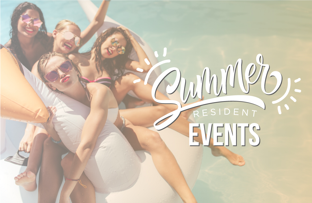 Summer Resident Event Ideas You Can Invite Your Prospects To